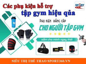 Các phụ kiện hỗ trợ tập gym hiệu quả