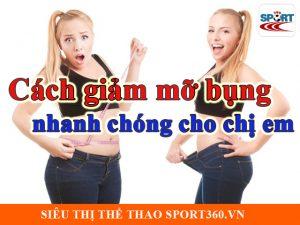 Cách giảm mỡ bụng nhanh chóng cho chị em