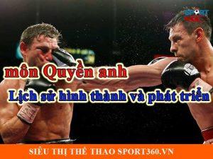 Môn Quyền anh - lịch sử hình thành và phát triển boxing