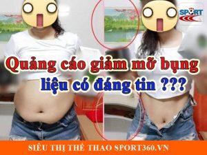 Quảng cáo giảm mỡ bụng liệu có đáng tin