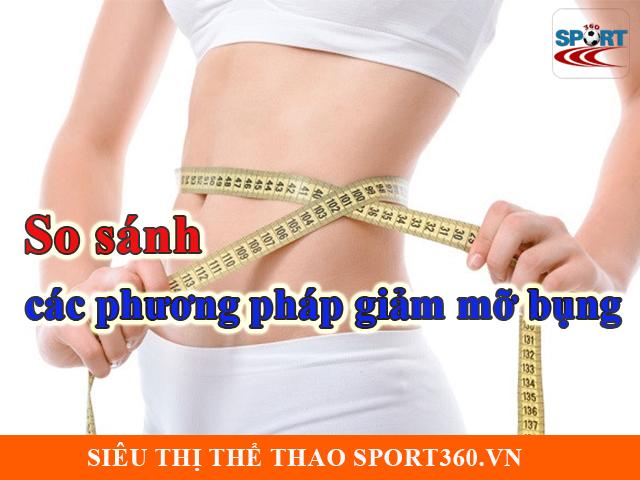 So sánh các phương pháp giảm mỡ bụng hiện nay