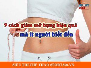 9 cách giảm mỡ bụng đơn giản mà ít người biết