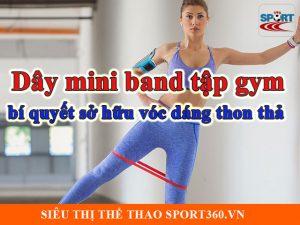 Dây mini band tập gym bí quyết sở hữu vóc dáng thon thả