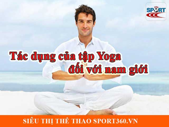 Tác dụng của Yoga với nam giới